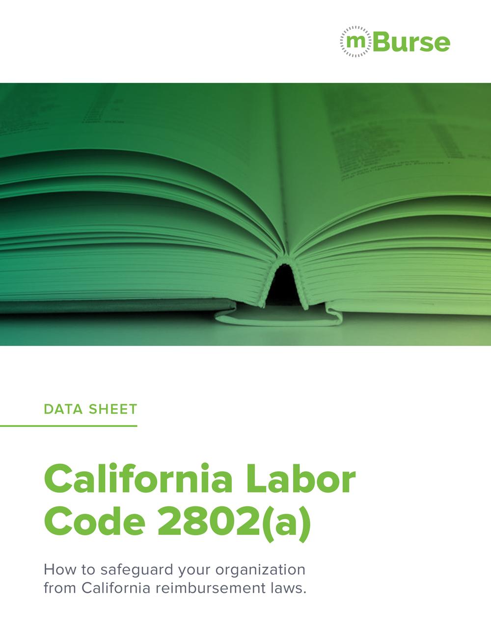 CA Labor Code 2802 (a) Data Sheet